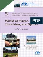 2014 Miami International Entertainment Law Symposium