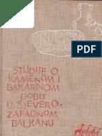 Alojz Benac - Studije o Kamenom i Bakarnom Dobu u Sjeverozapadnom Balkanu