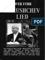 Khrushchev Lied the Evidence That Every Revelation of Stalin s and Beria s Crimes in Nikita Khrushchev s Infamous Secret Speech to the 20th Par