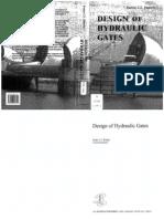 48694791 Design of Hydraulic Gates Erbisti p 2004