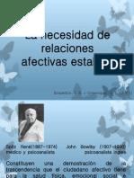 7.- La Necesidad de Relaciones Afectivas Estables