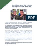 La conversación telefónica entre Fidel y Chávez después del fallido golpe de estado de abril de 2001