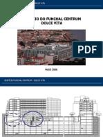 Funchal Centrum - Apresentacao
