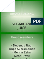 BRAND BUILDING of Sugar Cane Juice