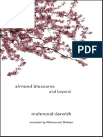 Mahmoud Darwish - Almond Blossoms and Beyond