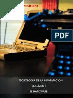 Tecnologia de La Informacion Volumen 1 El Hardware