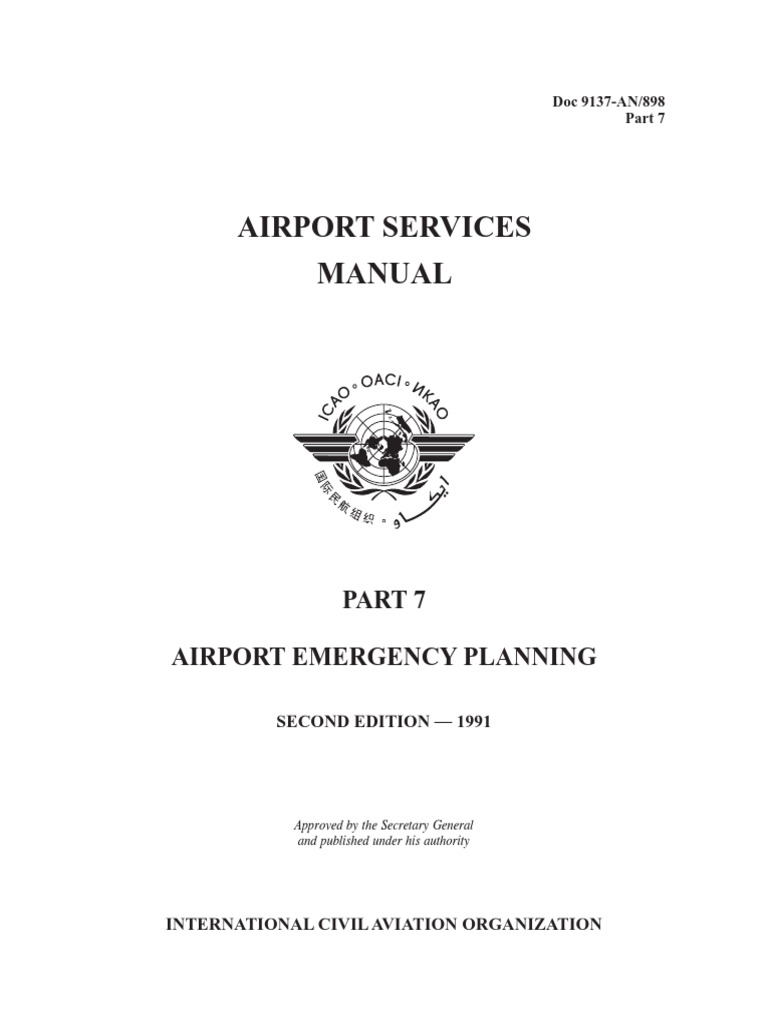 DOC 9137 Airport Services Manual Part 7- Airport Emergency Planning    Emergency   Emergency Management