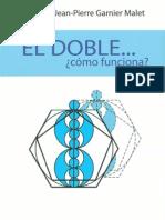 EL DOBLE - Como Funciona - Lucile y Jean-Pierre Garnier Malet