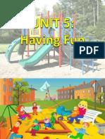 Unit 5 Having Fun