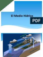 1° El Medio Hídrico