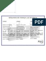 Comparativo entre Máquinas de Fumaça LP400, LP800 e LP801 - Luz de Prata
