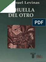 Emmanuel Levinas.(2000). La Huella Del Otro