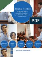 Cidadania e Debate Competitivo - III Encontro de Cidadania e Responsabilidade Sócio Ambiental