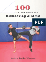 100 Essential Pad Drills for Kickboxing & MMA