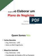 comoelaborarumplanodenegcios-131218052316-phpapp02 (1)