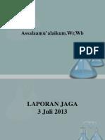 LAPORAN JAGA_fadhila 3juli2013