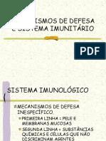 MECANISMOS DE DEFESA E SISTEMA IMUNITÁRIO