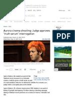 Aurora cinema shooting_ Judge approves 'truth serum' interrogation — RT USA