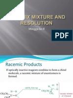Kuliah Mg 9 Racemix Mixture and Resolution