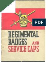 (1941) Regimental Badges & Service Caps