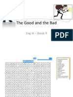 The Good and the Bad - Wk 9 (1)