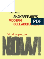Lukas Erne Shakespeares Modern Collaborators Shakespeare Now 2008