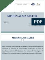 Diapositivas Mision Alma Mater