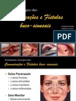 Comunicações e Fístulas buco sinusais silvan