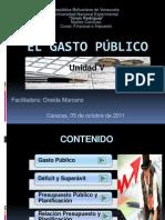 Unidad V Gasto Público 2011 (PROF ONEIDA)