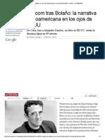 El boom_tras Bolaño_ la narrativa latinoamericana en los ojos de EEUU _ Cultura _ LA TERCERA