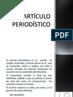 elarticuloperiodistico1-120917151218-phpapp02.pptx