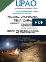 Ar1uitectura Peruana I- Caral