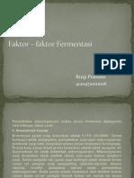 Faktor – faktor Fermentasi
