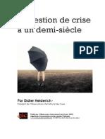 La gestion de crise a un-demi siècle, par Didier Heiderich