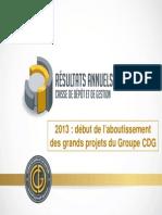 Caisse de dépôt et de gestion (CDG) - Les résultats annuels 2013