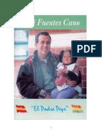 """José Fuentes Cano. """"El Padre Pepe""""."""