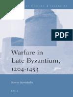 Warfare in Late Byzantium, 1204–1453 (by Savvas Kyriakidis)
