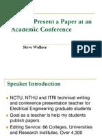 Speech D - How to Present a Paper at an A