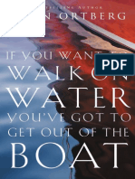 If You Want to Walk on Water, You've Got to Get Out of the Boat Sample