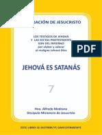 07. Jehova Es Satanas