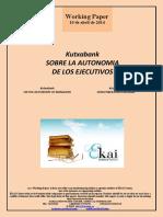 Kutxabank. SOBRE LA AUTONOMIA DE LOS EJECUTIVOS (Es) ON THE AUTONOMY OF MANAGERS (Es) EXEKUTIBOEN AUTONOMIA (Es)