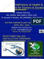 Expanding Definitions of Health & Its Relavances for Doctors and Society Dr Vidushi Sharma SuVi Eye Institute India