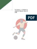 Frydenberg,JD. Os bairros e o futebol na cidade de Buenos Aires de 1930.pdf