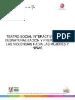 """""""Teatro social interactivo para la desnaturalización y prevención de las violencias hacia las mujeres y niñas"""""""
