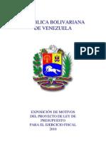 Exposicion de Motivos del Proyecto de Ley de Presupuesto para el Ejércicio Fiscal 2010
