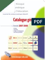 Catalogue  2007-2008 du Kiosque numérique de l'éducation