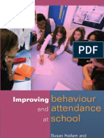 Susan Hallam, Lynne Rogers Improving Behaviour and Attendence at School 2008
