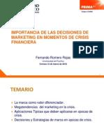 Importancia de Las Decisiones de Marketing en Momentos de Crisis Financiera