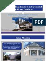 Fideicomiso Hospitalario de la Universidad Cat+¦lica de Honduras