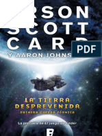 La Tierra Desprevenida. Orson Scott Card y Aaron Johnston. PDF